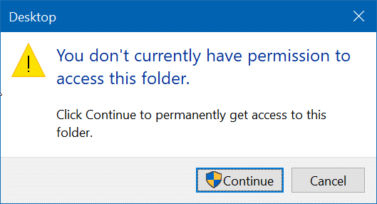 How To Fix You Don't Currently Have Permission To Access This Folder - Ticswipe.com